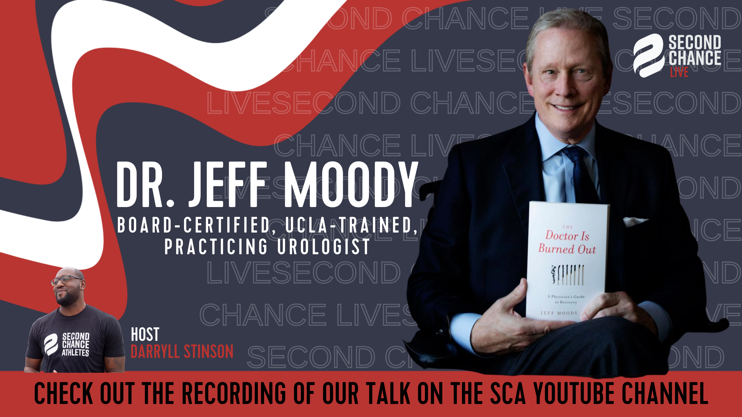 Second Chance LIVE -with Dr. Jeff Moody
